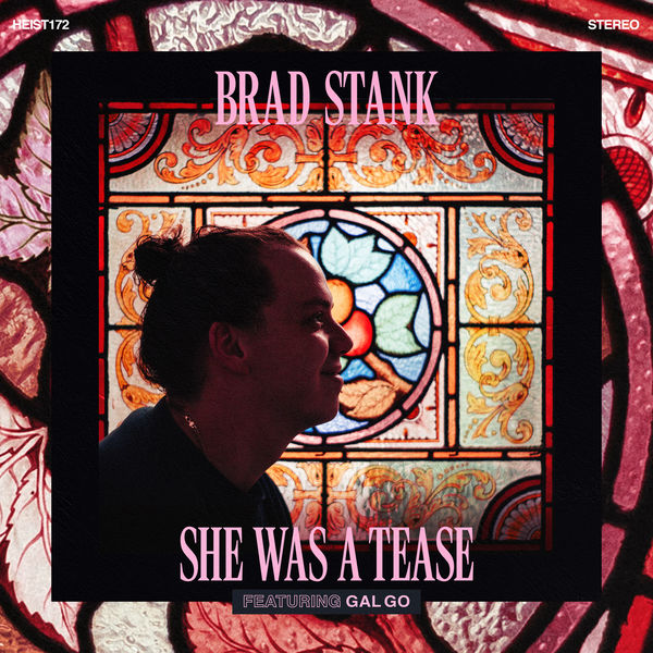 Brad stank - She Was a Tease