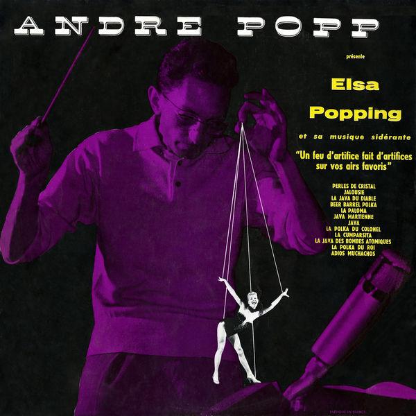 André Popp - André Popp présente Elsa Popping