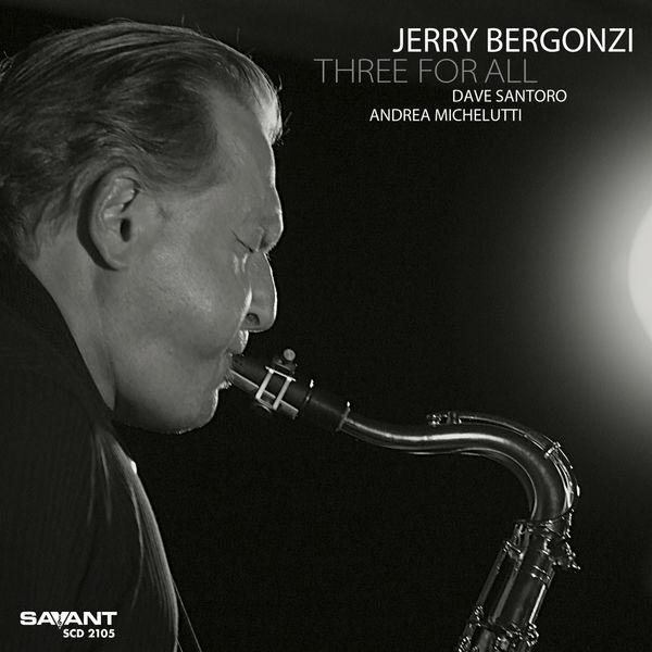 Jerry Bergonzi - Three For All