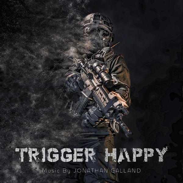 Jonathan Galland - Trigger Happy