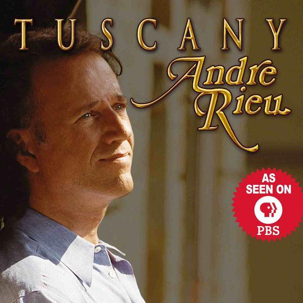 André Rieu - Tuscany