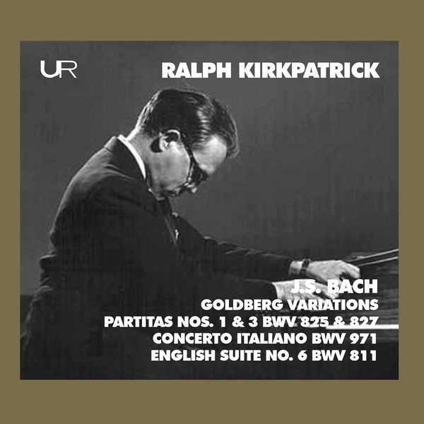Ralph Kirkpatrick - J.S. Bach: Keyboard Works