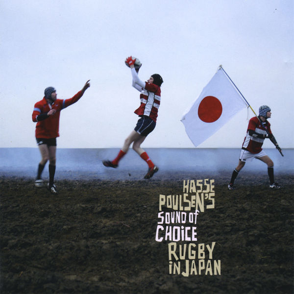 Hasse Poulsen's Sound of Choice - Rugby in Japan
