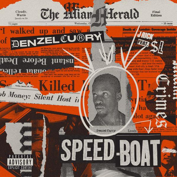 Denzel Curry - SPEEDBOAT