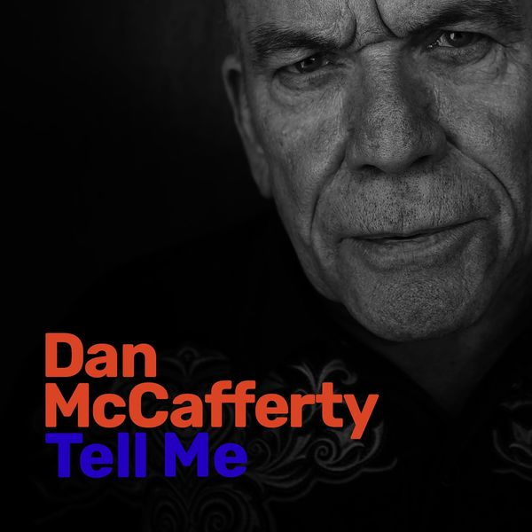 Dan McCafferty - Tell Me