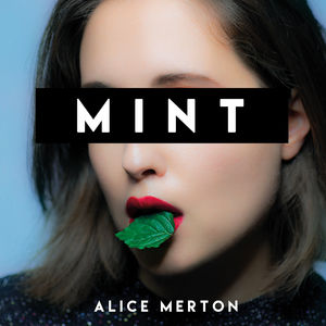 Alice Merton MINT