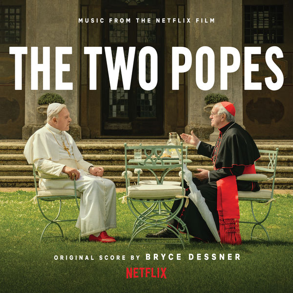 Bryce Dessner - The Two Popes (Music from the Netflix Film)