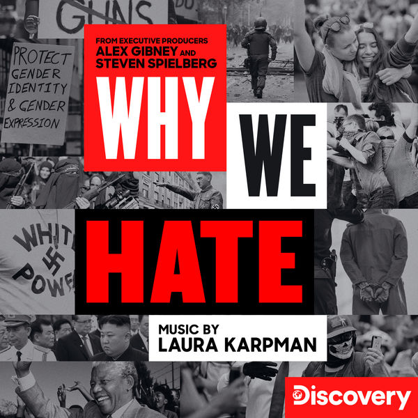 Laura Karpman - Why We Hate