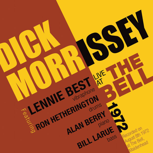 Dick Morrissey - Live at the Bell 1972