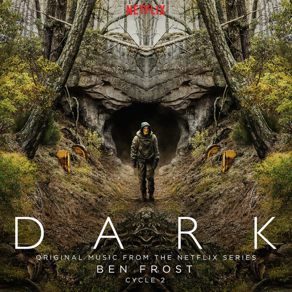 Ben Frost - Dark: Cycle 2 (Original Music From The Netflix Series)