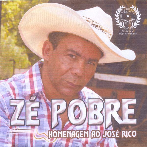 Zé Pobre - Homenagem ao José Rico