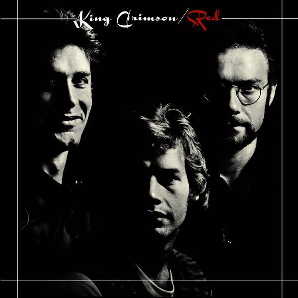King Crimson Red (Expanded & Remastered Original Album Mix)
