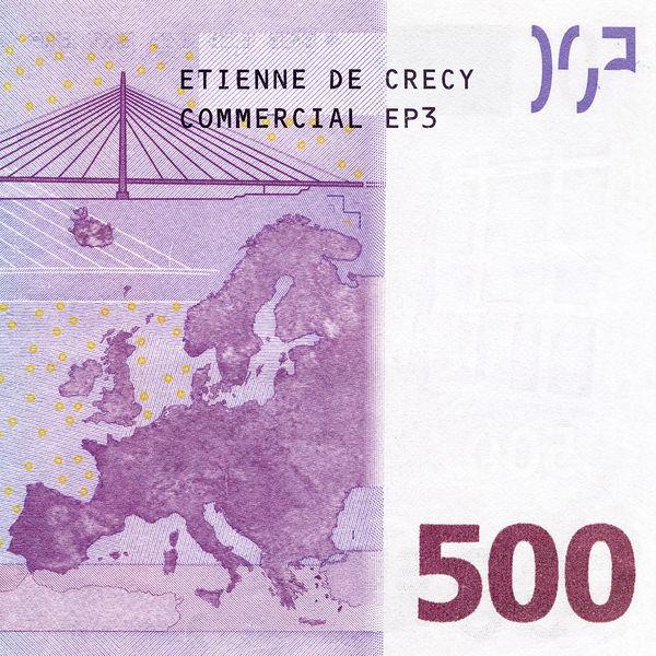 Etienne de Crécy - Commercial EP 3