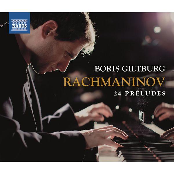 Boris Giltburg|Rachmaninoff: 24 Préludes