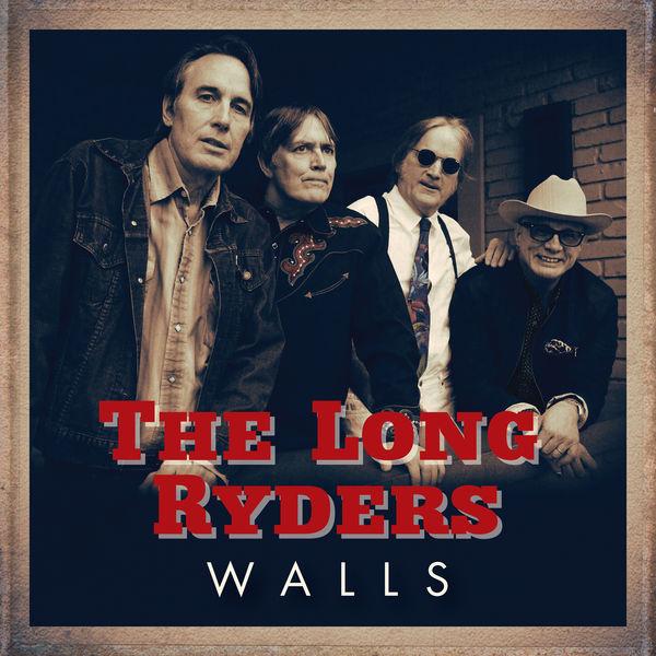 The Long Ryders Walls  (Single Edit)