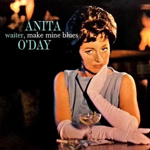 Anita O'Day - Waiter, Make Mine Blues