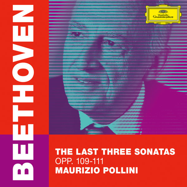 Maurizio Pollini - Beethoven : The Last Three Sonatas, Opp. 109-111