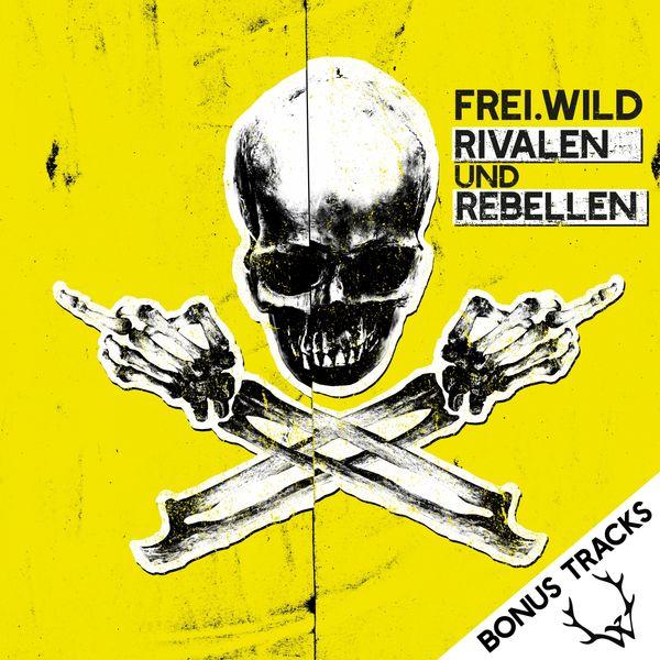 Frei.Wild - Rivalen und Rebellen (Bonus Tracks)