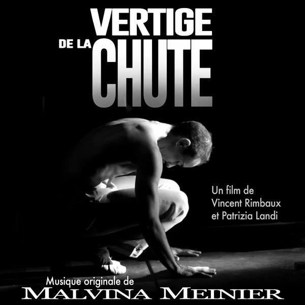 Malvina Meinier - Vertige de la chute (Musique originale du film)