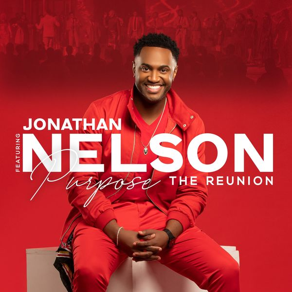 Jonathan Nelson - Thank You Lord / Manifest
