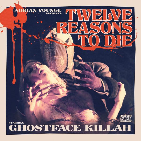 Ghostface Killah - Adrian Younge Presents: 12 Reasons to Die I
