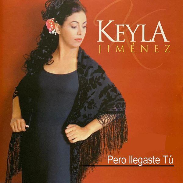 Keyla Jiménez - Pero Llegaste Tú