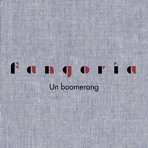 Fangoria - Un boomerang