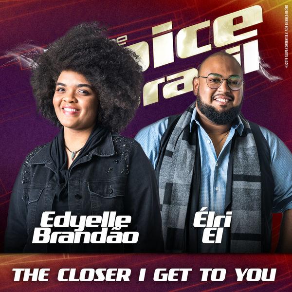 Edyelle Brandão - The Closer I Get To You