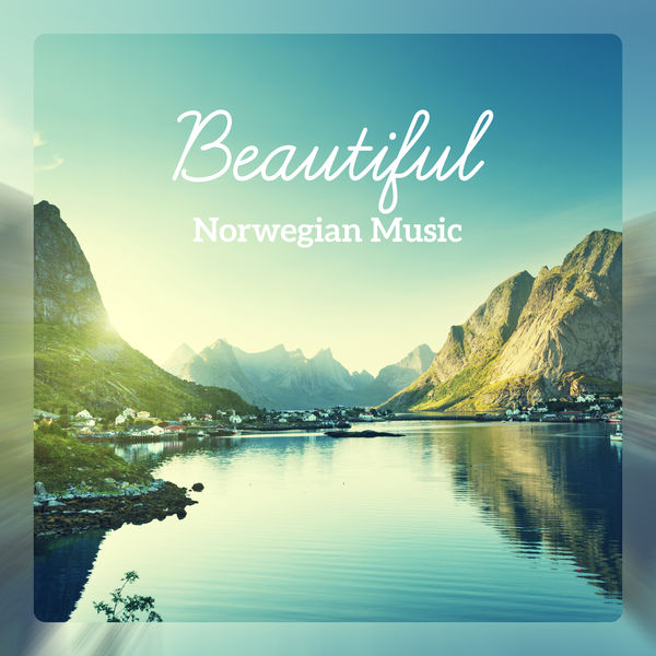 Beautiful Norwegian Music - Blissful Relaxation, Nature Journey with