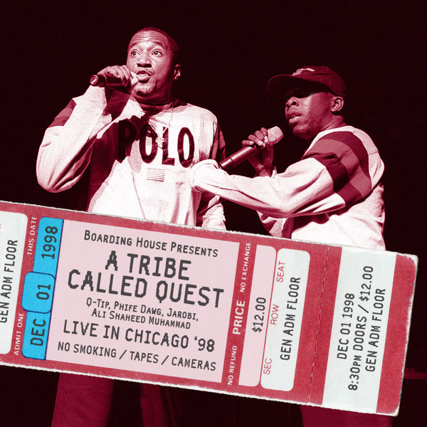 A Tribe Called Quest - Live in Chicago '98