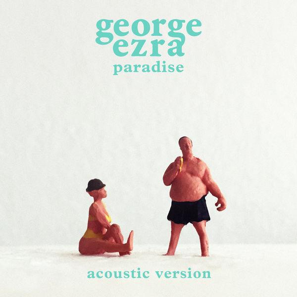 George Ezra - Paradise (Acoustic Version)