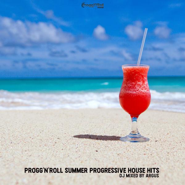 Argus|Progg'N'Roll Summer Progressive House Hits  (Dj Mixed)