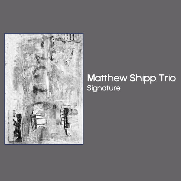 Matthew Shipp - Signature
