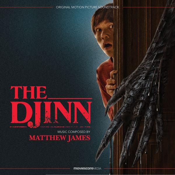 Matthew James - The Djinn (Original Motion Picture Soundtrack)