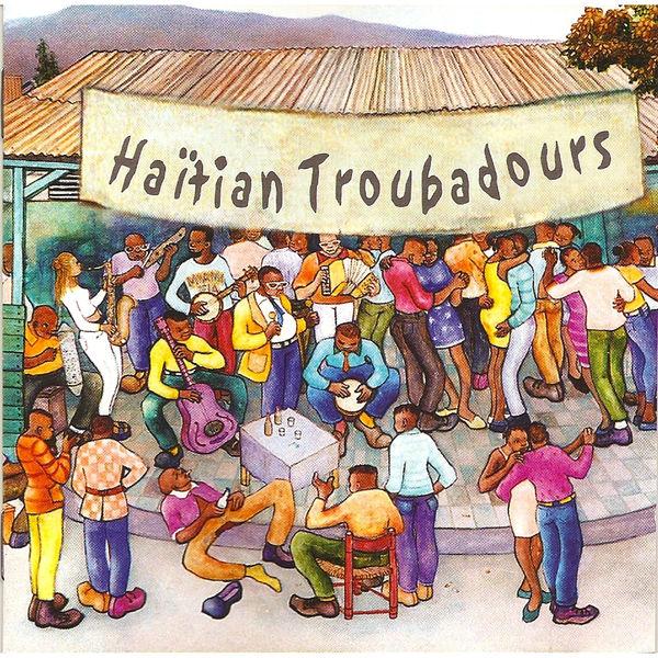Various Artists - Haïtian Troubadours, Vol. 1