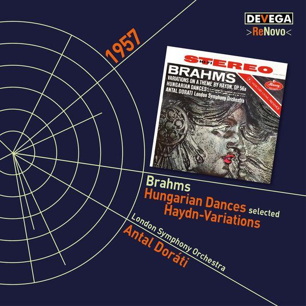 Antal Doráti - Brahms: Variations on a Theme by Haydn / Hungarian Dances