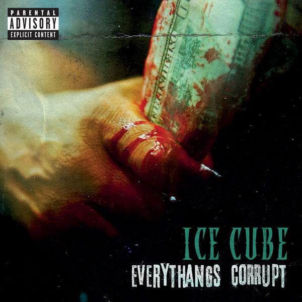 Ice Cube Everythangs Corrupt (Explicit)