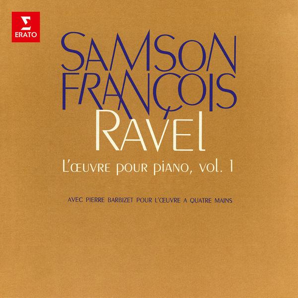 Samson François - Ravel: L'œuvre pour piano, vol. 1. Pavane pour une infante défunte, Jeux d'eau, Miroirs
