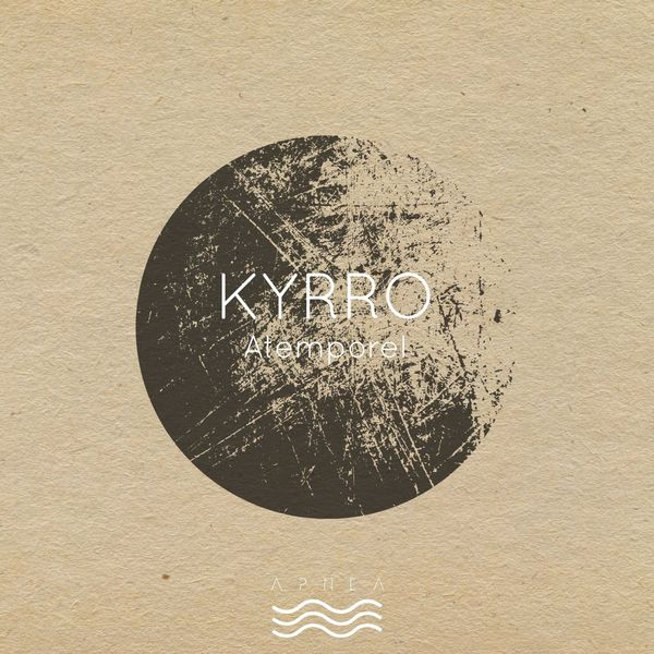 Kyrro - Atemporel