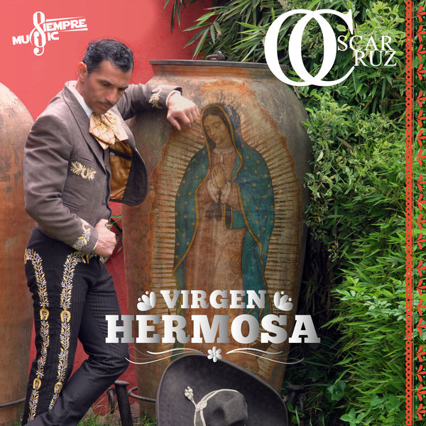 Oscar Cruz - Virgen Hermosa