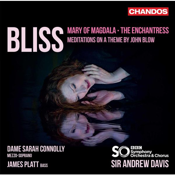 Sir Andrew Davis - Bliss : Mary of Magdala, The Enchantress, Meditations