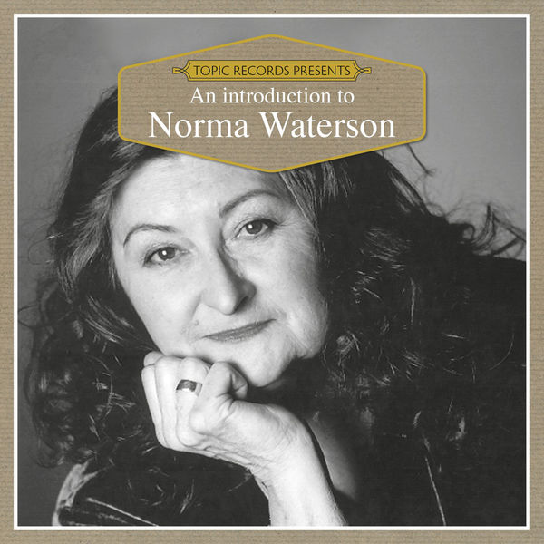 Norma Waterson - An Introduction to Norma Waterson