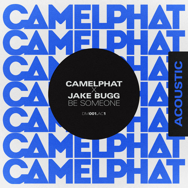 CamelPhat - Be Someone (Acoustic)