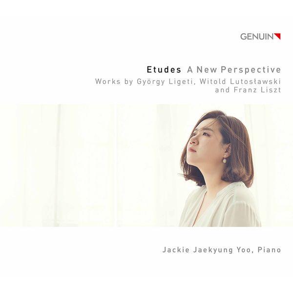 Jackie Jaekyung Yoo - Etudes: A New Perspective