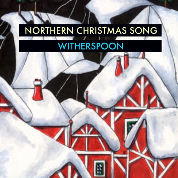 Witherspoon - Northern Christmas Song