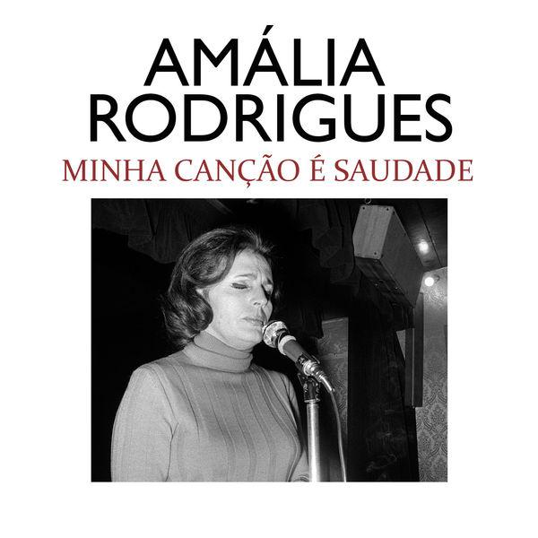 Amália Rodrigues - Minha Canção É Saudade