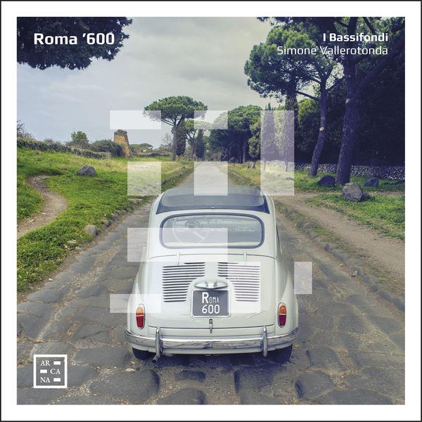 I Bassifondi - Roma '600