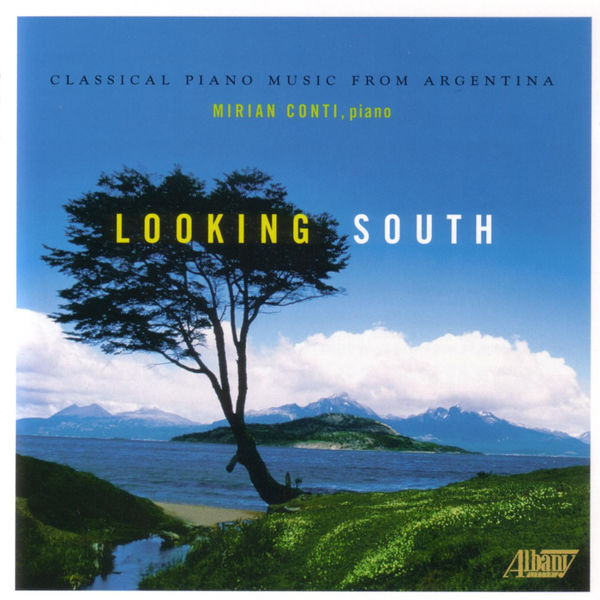 Alberto Ginastera - Looking South