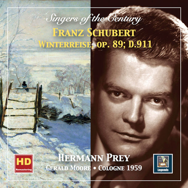 Hermann Prey - Singers of the Century: Hermann Prey – Winterreise, Op. 89, D. 911 (Remastered 2019)