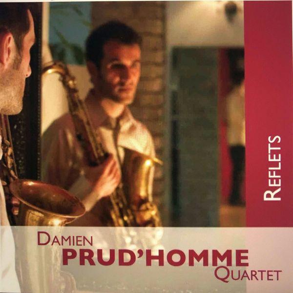Damien Prud'Homme Quartet - Reflets